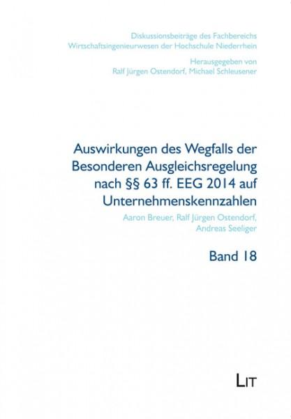 Auswirkungen des Wegfalls der Besonderen Ausgleichsregelung nach §§ 63 ff. EEG 2014 auf Unternehmenskennzahlen