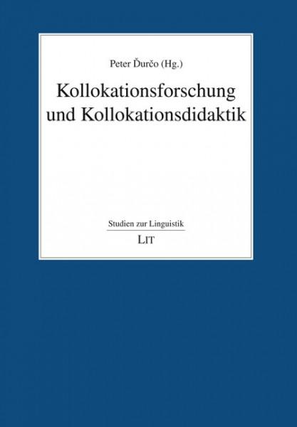 Kollokationsforschung und Kollokationsdidaktik