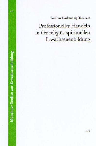 Professionelles Handeln in der religiös-spirituellen Erwachsenenbildung