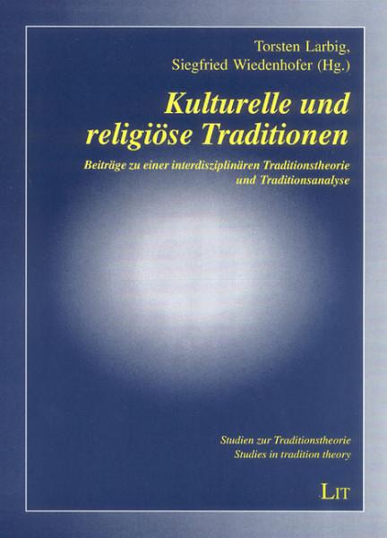 Kulturelle und religiöse Traditionen
