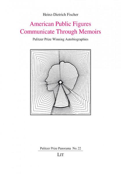 American Public Figures Communicate Through Memoirs