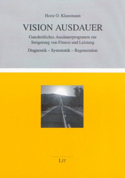 Vision Ausdauer