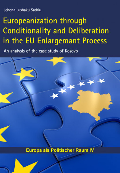 Europeanization through Conditionality and Deliberation in the EU Enlargemant Process