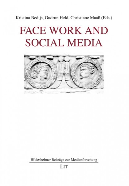 Face Work and Social Media