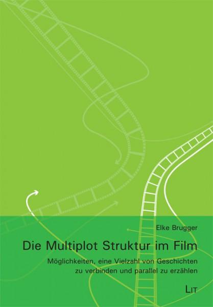 Die Multiplot Struktur im Film