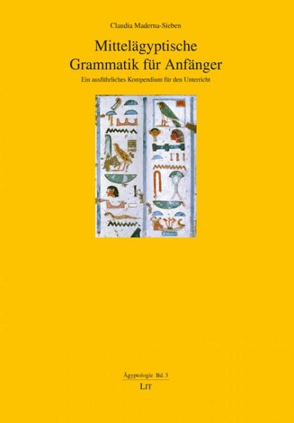 Mittelägyptische Grammatik für Anfänger