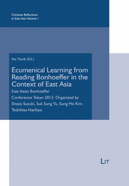Ecumenical Learning from Reading Bonhoeffer in the Context of East Asia