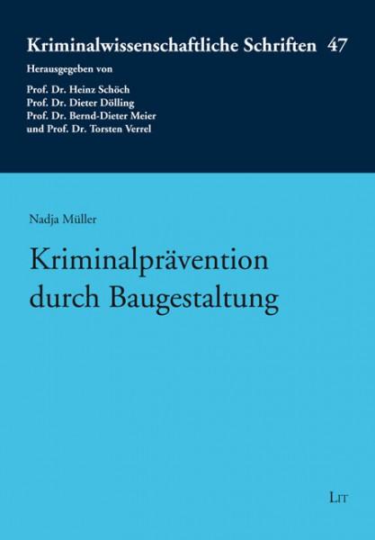 Kriminalprävention durch Baugestaltung