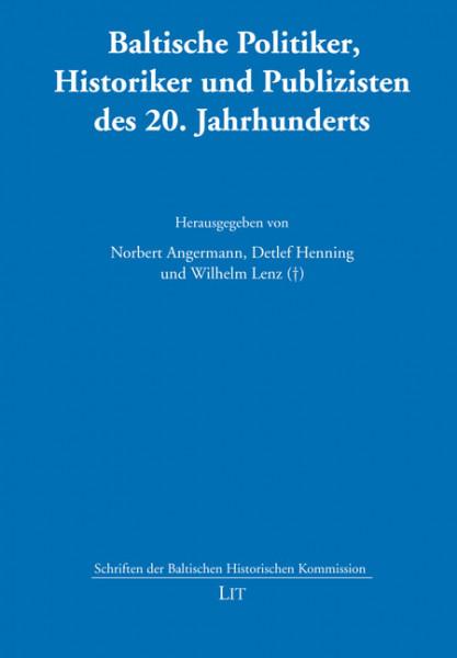 Baltische Politiker, Historiker und Publizisten des 20. Jahrhunderts