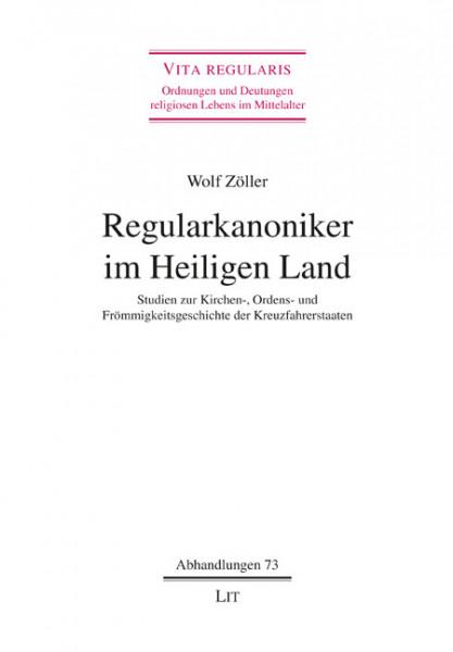 Regularkanoniker im Heiligen Land