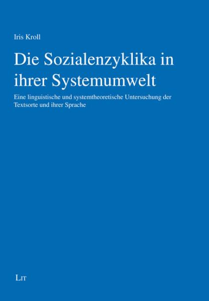 Die Sozialenzyklika in ihrer Systemumwelt