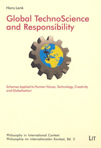 Global TechnoScience and Responsibility