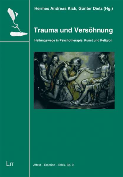 Trauma und Versöhnung