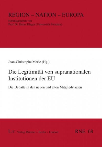 Die Legitimität von supranationalen Institutionen der EU