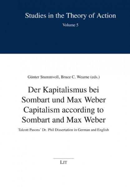 Der Kapitalismus bei Sombart und Max Weber - Capitalism according to Sombart and Max Weber