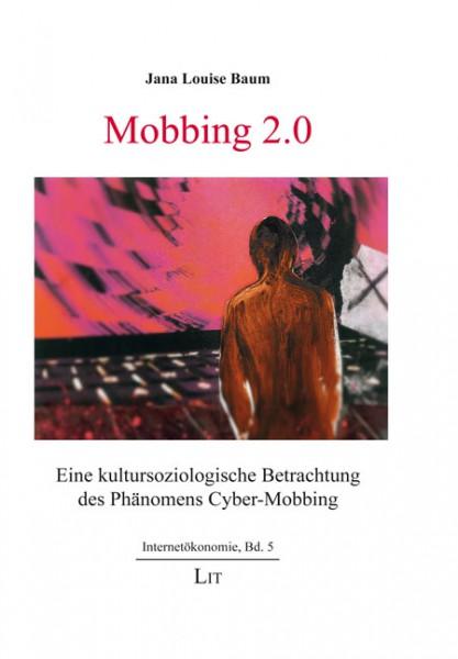 Mobbing 2.0