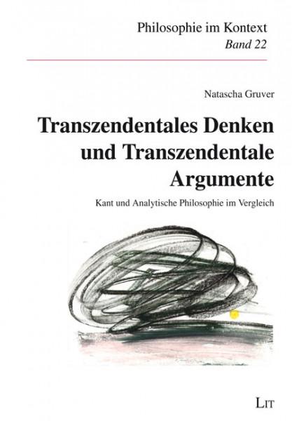 Transzendentales Denken und Transzendentale Argumente