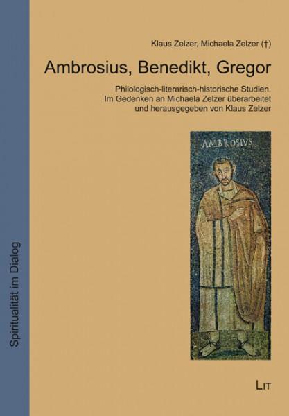 Ambrosius, Benedikt, Gregor