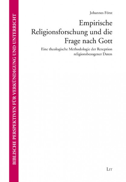 Empirische Religionsforschung und die Frage nach Gott