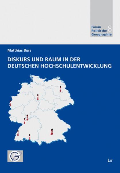 Diskurs und Raum in der deutschen Hochschulentwicklung