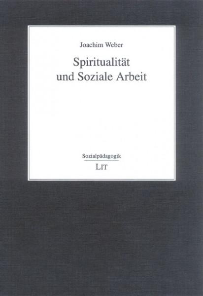Spiritualität und Soziale Arbeit