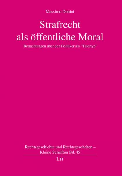 Strafrecht als öffentliche Moral