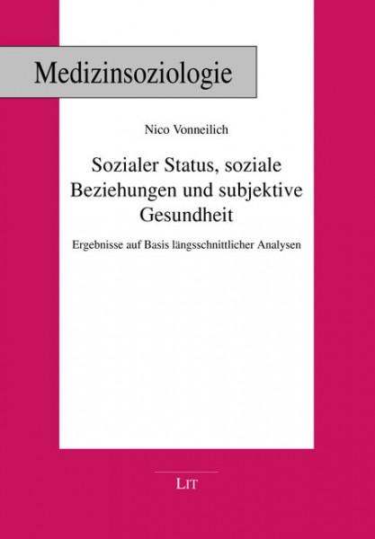 Sozialer Status, soziale Beziehungen und subjektive Gesundheit