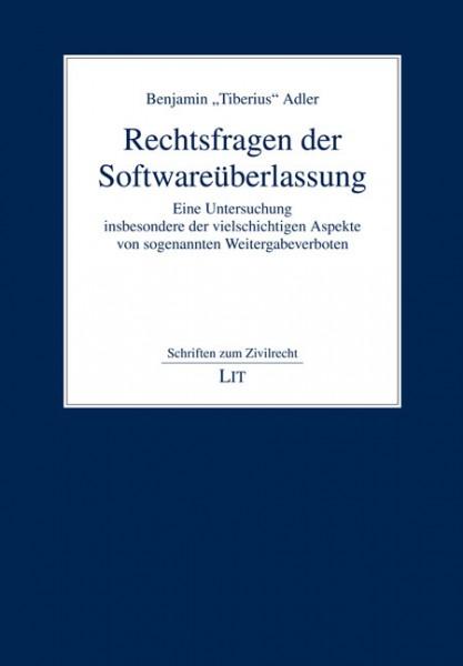 Rechtsfragen der Softwareüberlassung