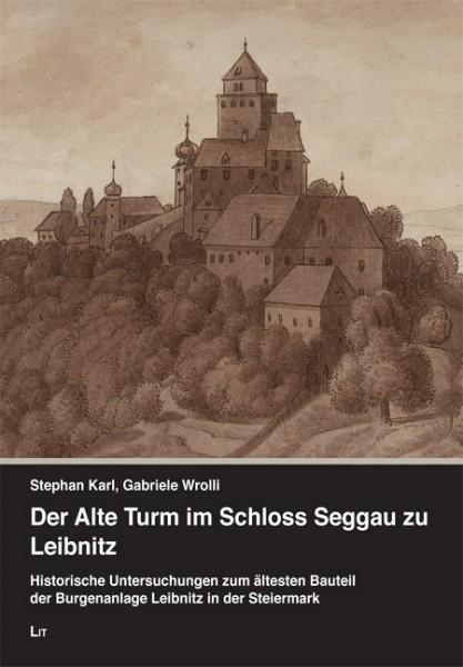 Der Alte Turm im Schloss Seggau zu Leibnitz