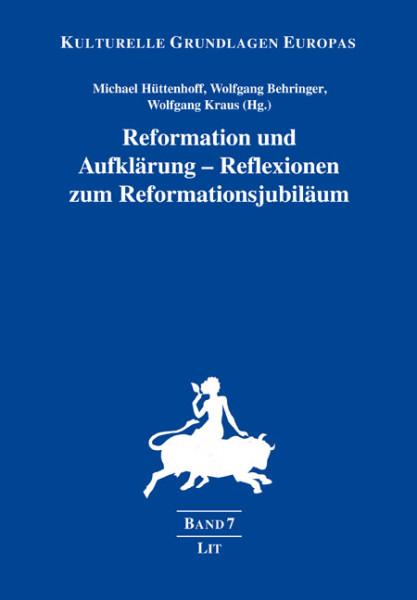 Reformation und Aufklärung - Reflexionen zum Reformationsjubiläum