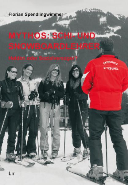 Mythos: Schi- und Snowboardlehrer