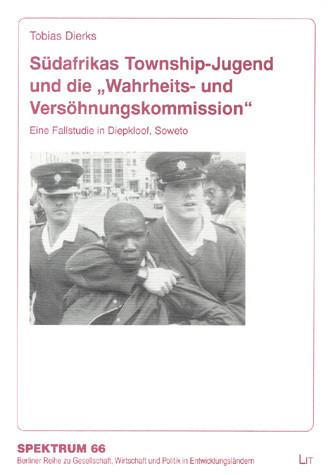 """Südafrikas Township-Jugend und die """"Wahrheits- und Versöhnungskommission"""""""
