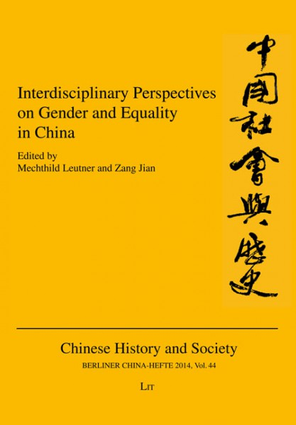 Interdisciplinary Perspectives on Gender and Equality in China