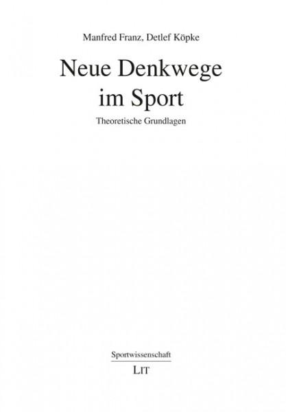 Neue Denkwege im Sport