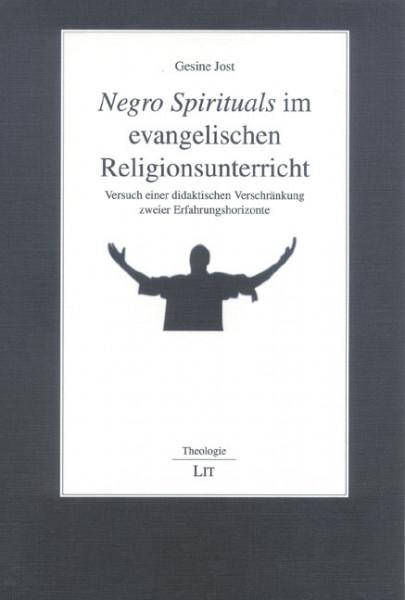 Negro Spirituals im evangelischen Religionsunterricht