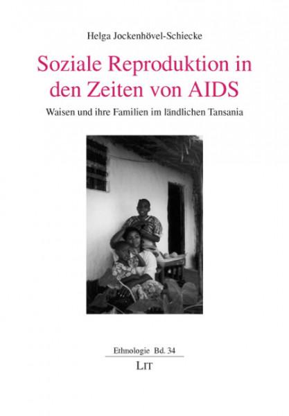 Soziale Reproduktion in den Zeiten von AIDS