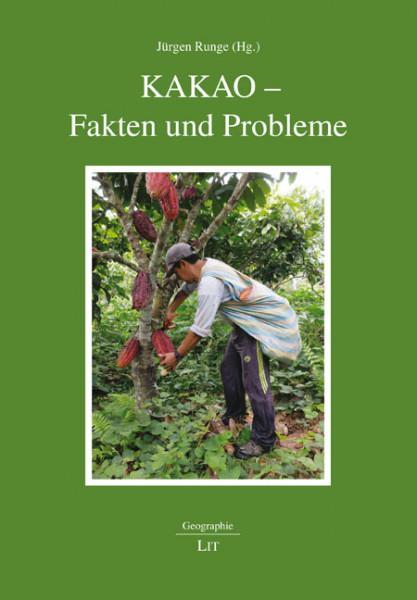 Kakao - Fakten und Probleme
