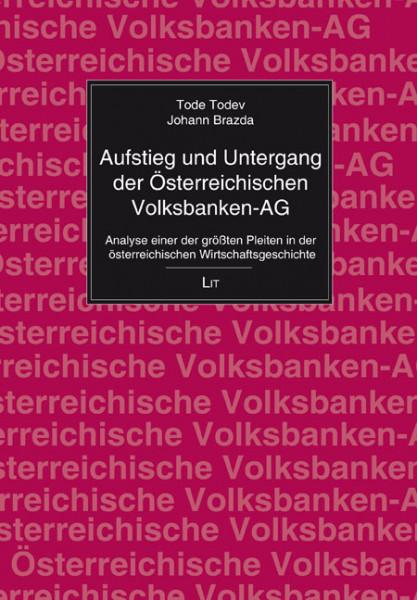 Aufstieg und Untergang der Österreichischen Volksbanken-AG