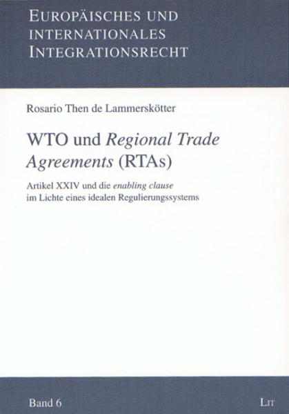 WTO und Regional Trade Agreements (RTAs)