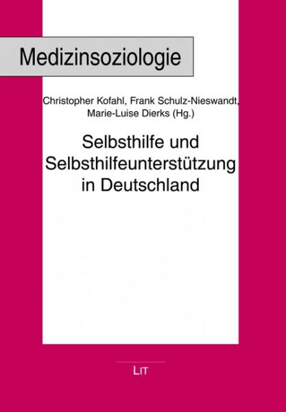 Selbsthilfe und Selbsthilfeunterstützung in Deutschland