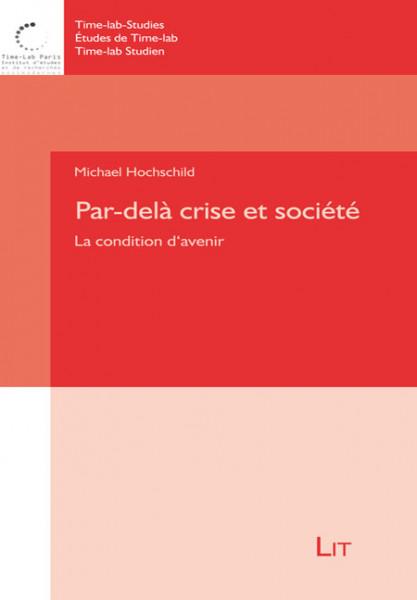 Par-delà crise et société
