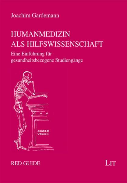 Humanmedizin als Hilfswissenschaft