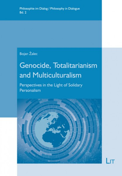 Genocide, Totalitarianism and Multiculturalism