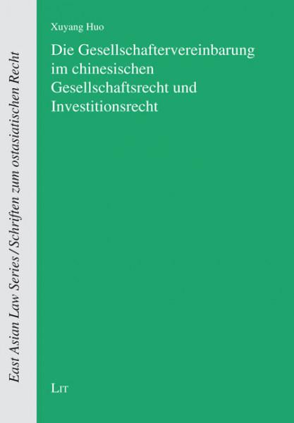 Die Gesellschaftervereinbarung im chinesischen Gesellschaftsrecht und Investitionsrecht