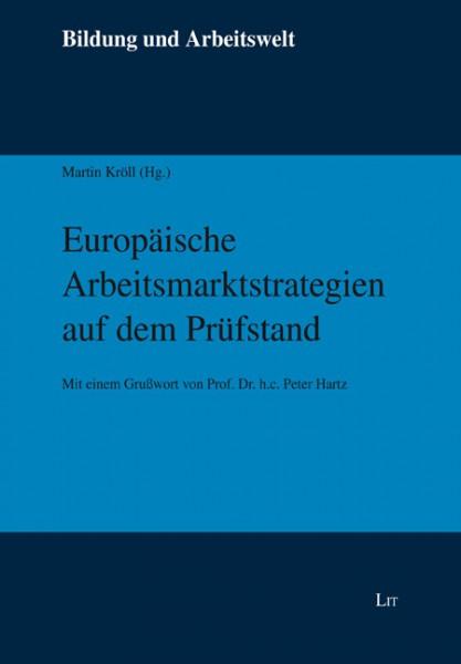 Europäische Arbeitsmarktstrategien auf dem Prüfstand