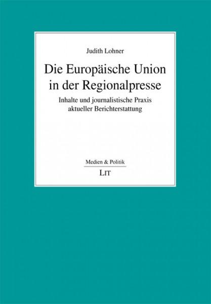 Die Europäische Union in der Regionalpresse