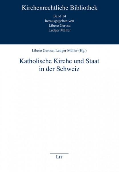 Katholische Kirche und Staat in der Schweiz
