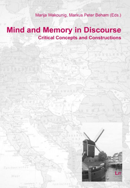 Mind and Memory in Discourse