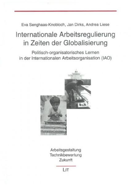 Internationale Arbeitsregulierung in Zeiten der Globalisierung