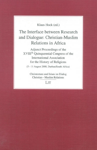The Interface between Research and Dialogue: Christian-Muslim Relations in Africa